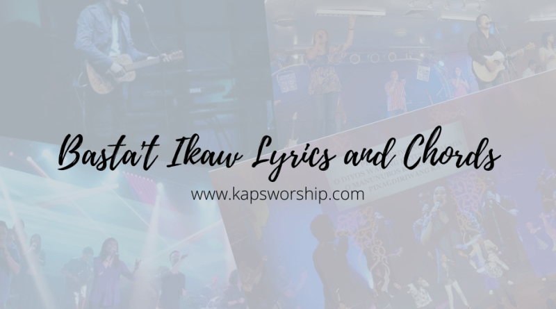 bastat ikaw lyrics and chords