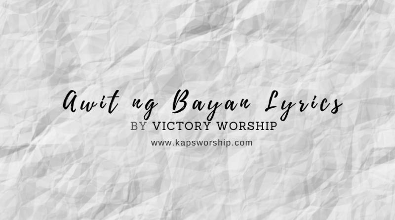 awit ng bayan lyrics by victory worship