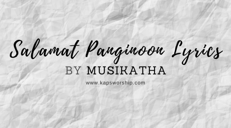 salamat panginoong lyrics by musikatha