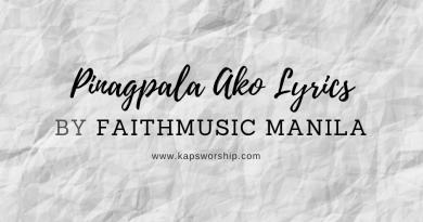 PInagpala Ako Lyrics by Faithmusic Manila