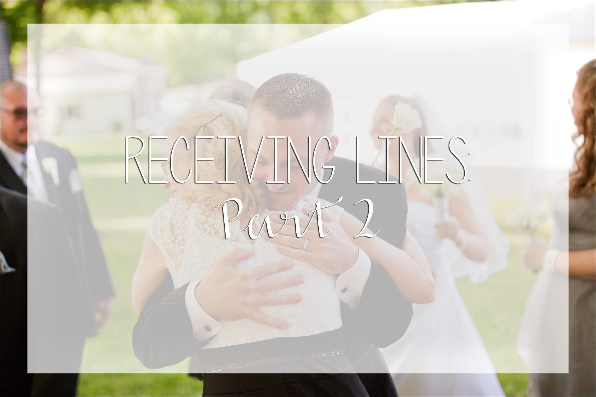 Receiving Line Alternatives Wedding Photography Questions