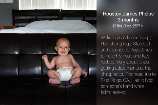 Houston's 3 month