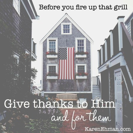 Before you fire up the grill on Memorial Day by Karen Ehman at KarenEhman.com