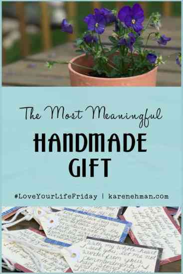 The most meaningful handmade gift ever for Love Your Life Friday at karenehman.com. God's Word in your own handwriting. Click her for tutorial with pictures.