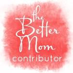 TheBetterMomContributorButton2013