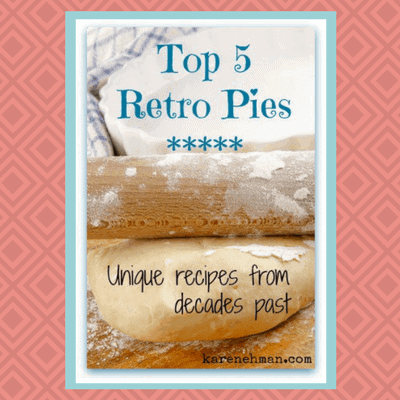 Top 5 Retro Pies from years gone by for National Pie Day at karenehman.com. National Pi Day