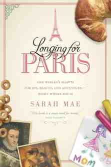 GIVEAWAY of 5 copies of Longing for Paris by Sarah Mae on karenehman.com