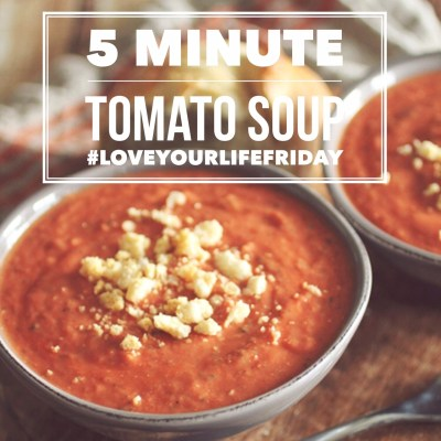 Delicious 5 minute tomato soup w/ parmesan croutons on #LoveYourLifeFriday from karenehman.com