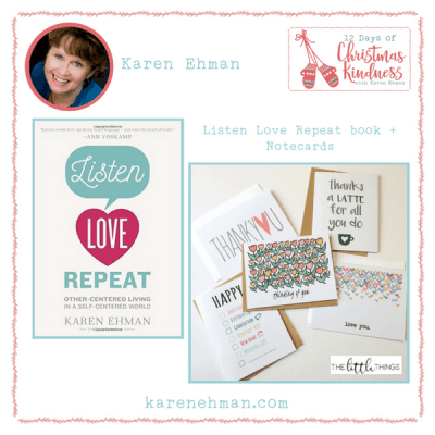 Day One Giveaway at Karen Ehman's 12 Days of Christmas Kindness. Enter to win a copy of her newest book, Listen Love Repeat plus a set of beautiful notecards by The Little Things.