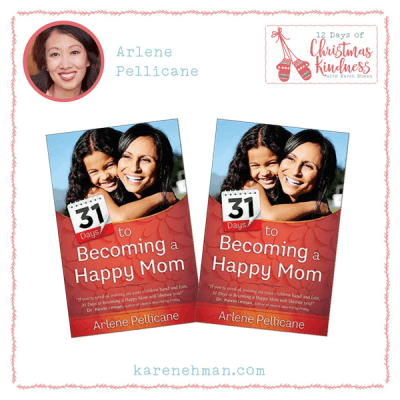 Join Arlene Pellicane and Karen Ehman to Listen Love Repeat for 12 Days of Christmas Kindness plus a giveaway of Arlene's book!
