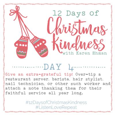 Join @Karen_Ehman to #ListenLoveRepeat for #12DaysOfChristmasKindness + Giveaways!