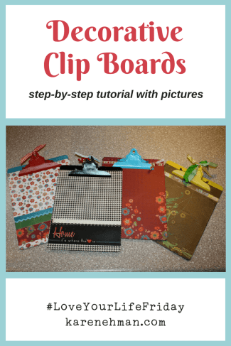 DIY Decorative Clip Boards tutorial by Chessa Moore for Love Your Life Friday at karenehman.com.