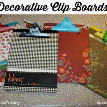Decorative Clip Boards by Chessa Moore for #LoveYourLifeFriday