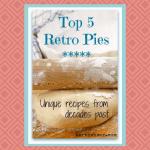 Top 5 Retro Pies at karenehman.com