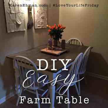 DIY Easy Farm Table by Lynn Cowell for #LoveYourLifeFriday