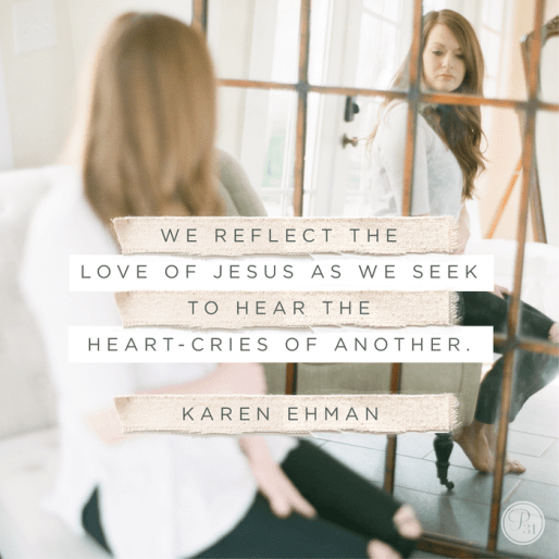 Join us for a Proverbs 31 Ministries online study of Listen, Love, Repeat by Karen Ehman