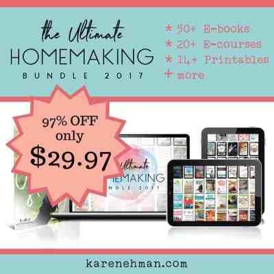 Ultimate Homemaking Bundle 2017 at karenehman.com