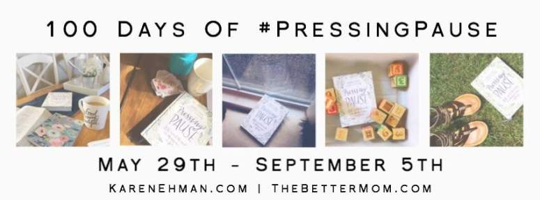 100 Days of Pressing Pause May 29 - September 5 on Facebook.