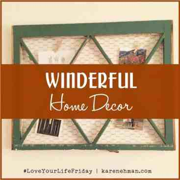 Winderful Home Decor for #LoveYourLifeFriday
