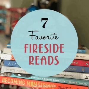 7 Favorite Fireside Reads by Karen Ehman.