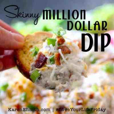 Skinny Million Dollar Dip by Dashing Dish for #LoveYourLifeFriday at karenehman.com.