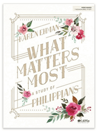What Matters Most, a Bible study on Philippians, by Karen Ehman for LifeWay.