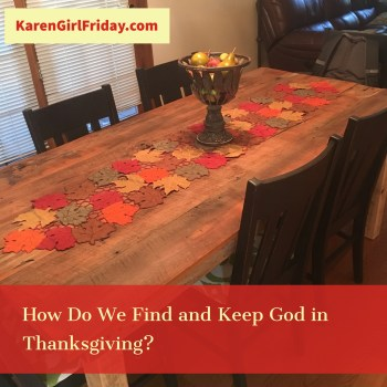 Grateful Gobbling: Finding God in Thanksgiving, design by Adobe Spark