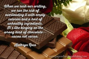 Chocolate, The Write Spice, Kathryn Ross, cocoa, cacao, Valentine's Day, chocolate lovers, selah, empty calories, quality words, rich, flavor, health benefits