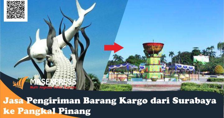 Jasa ekspedisi pengiriman barang dari Surabaya ke Pangkal Pinang