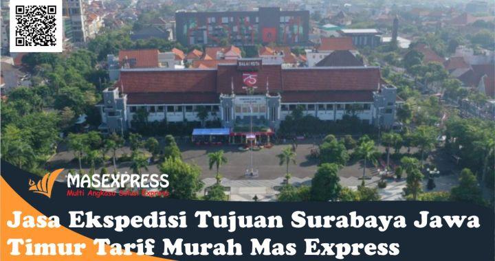 jasa ekspedisi tujuan surabaya jawa timur mas express