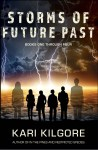 Storms of Future Past Books One through Four cover