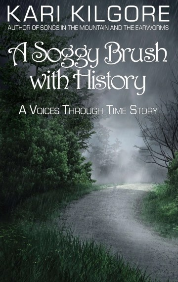 A Soggy Brush with History: A Voices Through Time Story