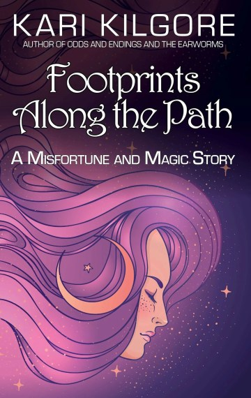 Footprints Along the Path: A Misfortune and Magic Story