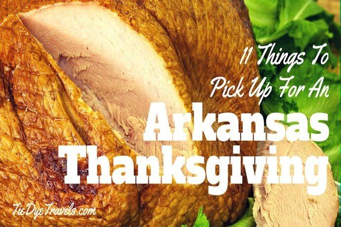 11 Things for an Arkansas Thanksgiving_7829906293592902352