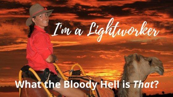 I am a Lightworker