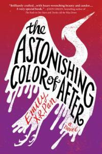 Astonishing Color of After by Emily XR Pan