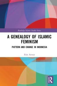 Genealogy of Islamic Feminism by Etin Anwar