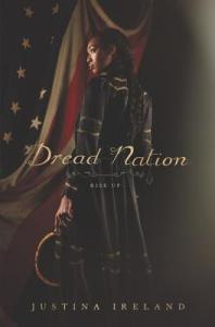 Dread Nation by Justina Ireland