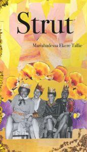 Strut by Mariahadessa Ekere Tallie