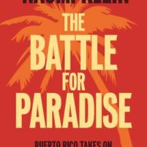 Battle for Paradise by Naomi Klein