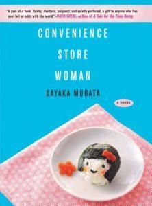 Convenience Store Woman by Sayaka Murata