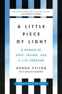 Little Piece of Light by Donna Hylton