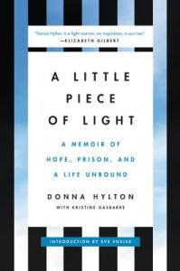 Little Piece of Light by Donna Hylton
