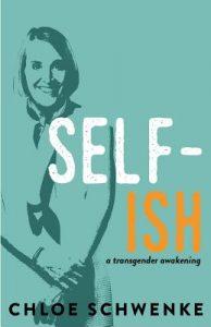 Self-Ish by Chloe Schwenke