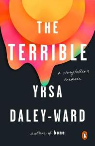 The Terrible by Yrsa Daley Ward