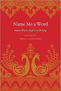 Name Me a Word by Meena Alexander
