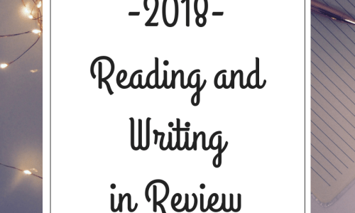 2018 Year in Reading and Writing Review