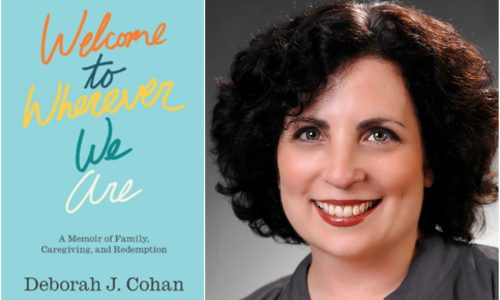 In New Memoir, Deborah J. Cohan Explores the Complexities of Love, Illness and Parental Abuse – Ms. Magazine