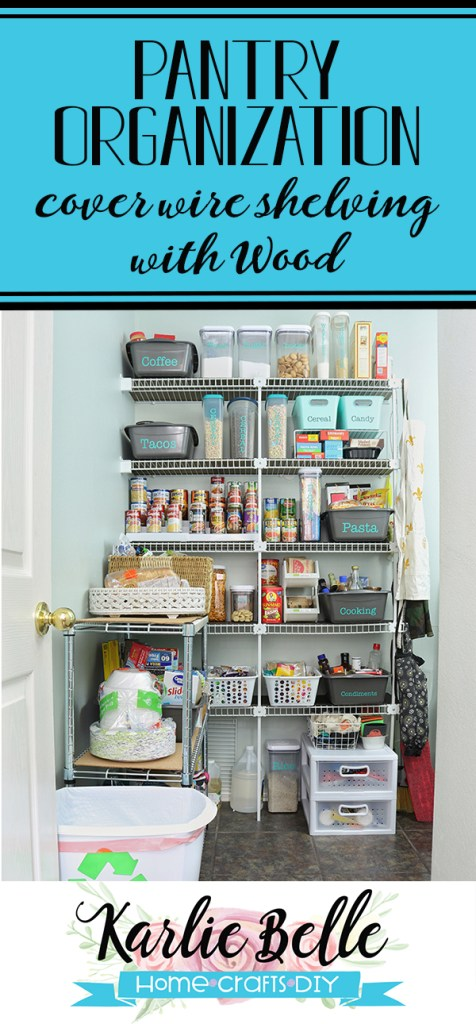 Organized Pantry with Wire Shelving Hack