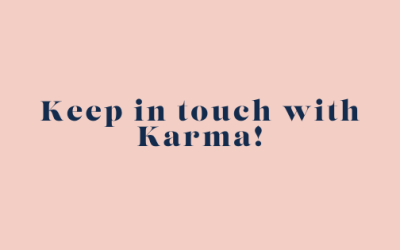 Keep in touch with Karma!